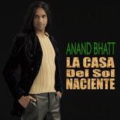 La Casa del Sol Naciente by Anand Bhatt