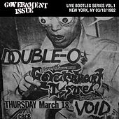 Play & Download Live Bootleg Series Vol. 1: 03/18/1982 New York, NY @ CBGB by Government Issue | Napster