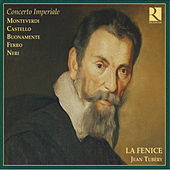 Play & Download Concerto Imperiale (L'héritage de Monteverdi) by Fenice | Napster