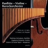 Play & Download Panflöte - Violine - Barockorchester by Matthias Schlubeck | Napster