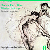 Play & Download Brahms, Ravel, Rihm, Schubert & R. Strauss: La Valse à mille temps by Inge Spinette | Napster