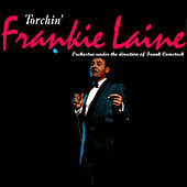 Play & Download Torchin' by Frankie Laine | Napster