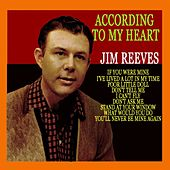 Play & Download According To My Heart by Jim Reeves | Napster