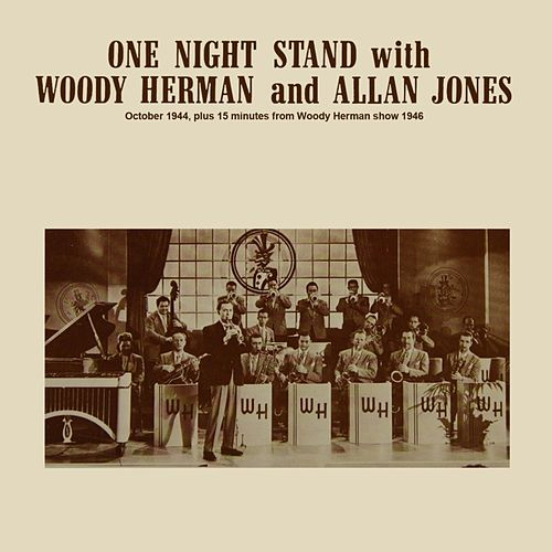 Play & Download One Night Stand by Woody Herman | Napster