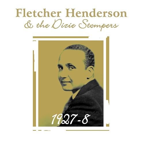 Play & Download 1927/8 by Fletcher Henderson | Napster