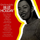 One For My Baby by Billie Holiday