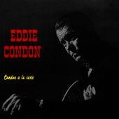 Condon A La Carte by Eddie Condon