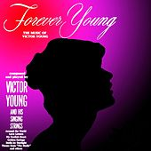 Forever Young by Victor Young