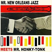 Play & Download Mr. New Orleans Jazz Meets Mr Honky Tonk by Pete Fountain | Napster