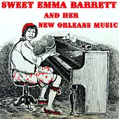 Play & Download And Her New Oleans Music by Sweet Emma Barrett | Napster