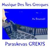 Musique des îles Grecques au Bouzouki by Paraskevas Grekis