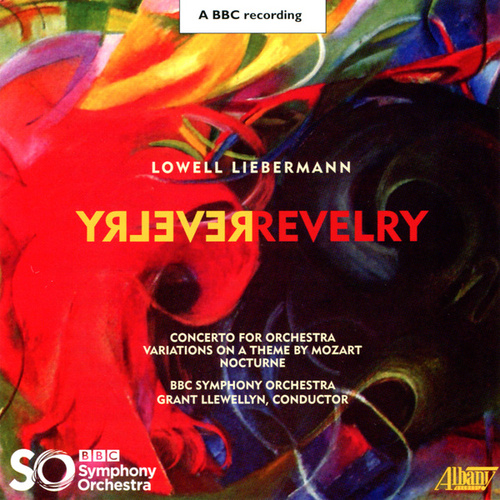 Play & Download Lowell Liebermann: Revelry by BBC Symphony Orchestra | Napster