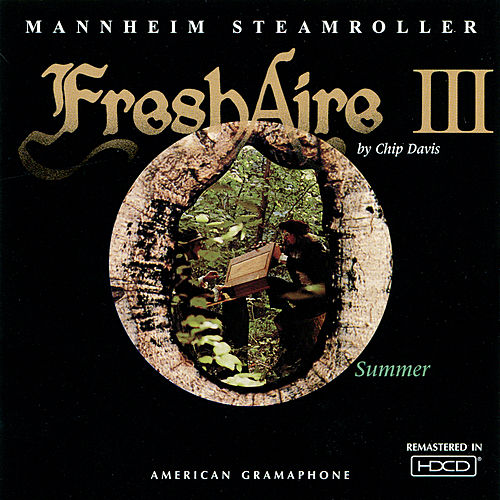 Play & Download Fresh Aire Iii by Mannheim Steamroller | Napster