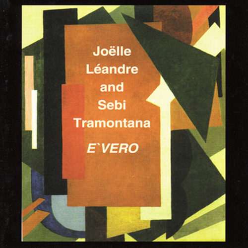 Play & Download E'vero by Joelle Leandre | Napster