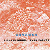 Play & Download Rangirua by Evan Parker | Napster