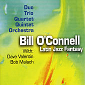 Play & Download Latin Jazz Fantasy by Bill O'Connell | Napster