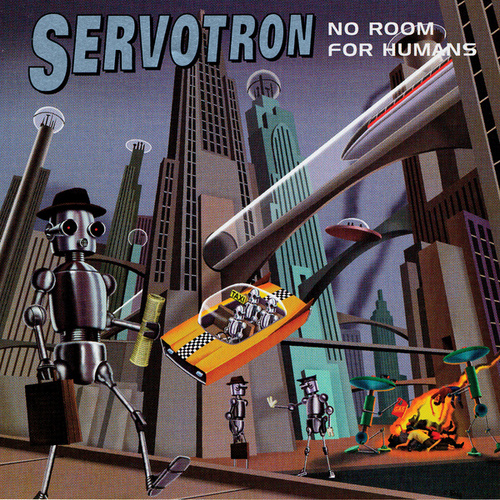Play & Download No Room For Humans by Servotron | Napster
