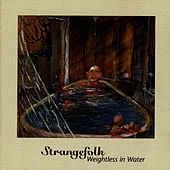 Weightless in Water by Strangefolk