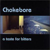 Play & Download A Taste For Bitters by Chokebore | Napster