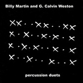 Play & Download Percussion Duets by Billy Martin/Grant Calvin Weston | Napster