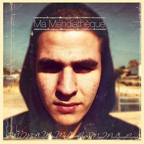 Play & Download Ma Mehdiathèque by Mehdi | Napster