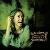 Play & Download Knuckle Down by Ani DiFranco | Napster