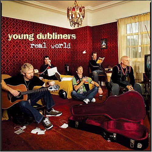 Play & Download Real World by Young Dubliners | Napster
