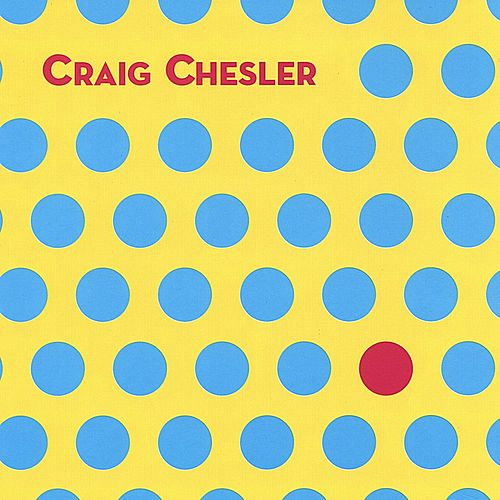 Play & Download Craig Chesler by Craig Chesler | Napster