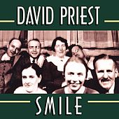 David Priest - Smile by David Priest