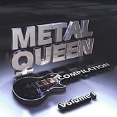 Play & Download Metal Queen Compilation Volume 1 by Various Artists | Napster