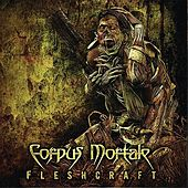 Play & Download FleshCraft by Corpus Mortale | Napster