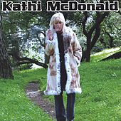 Play & Download Kathi McDonald by Kathi McDonald | Napster