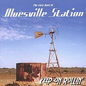Play & Download Keep On Rollin by Bluesville Station | Napster
