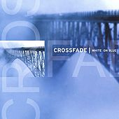 White On Blue by Crossfade (CD Baby)