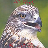 Play & Download From The Heart by H.A.W.K. | Napster