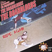 Play & Download Ride Again by The Boardlords | Napster
