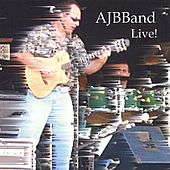 AJBBand Live! by Anthony James Baker