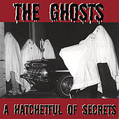 A Hatchetful Of Secrets by Ghosts