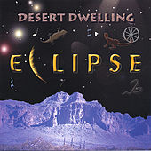 Desert Dwelling by Eclipse