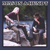 Play & Download Mason & Hundt by John-Alex Mason & Gerry Hundt | Napster