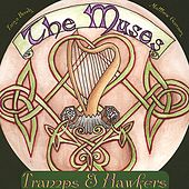 Tramps and Hawkers by The Muses