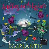 Play & Download The Search for Eggplantis... or Glam on the Half Shell by Kenny Young | Napster