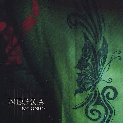 Play & Download NEGRA by ONGO by Ongo | Napster