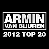 Play & Download Armin van Buuren's 2012 Top 20 by Various Artists | Napster