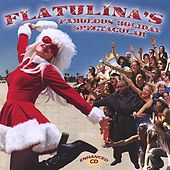 Play & Download Flatulina's Fabulous Holiday Spectacular by Flatulina | Napster