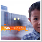 Play & Download Truth Has No Path by Kraddy | Napster