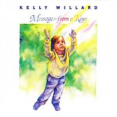 Play & Download Message from a King by Kelly Willard | Napster