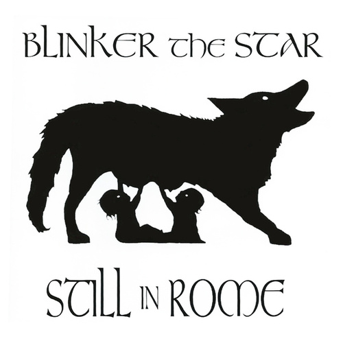 Still In Rome by Blinker the Star
