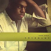 Play & Download Covenant by John Gray | Napster