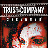 Play & Download Stronger by TRUSTcompany | Napster
